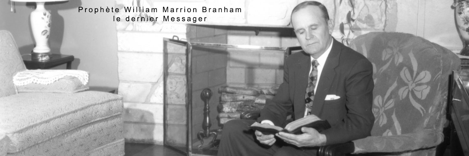 predication de william marrion branham